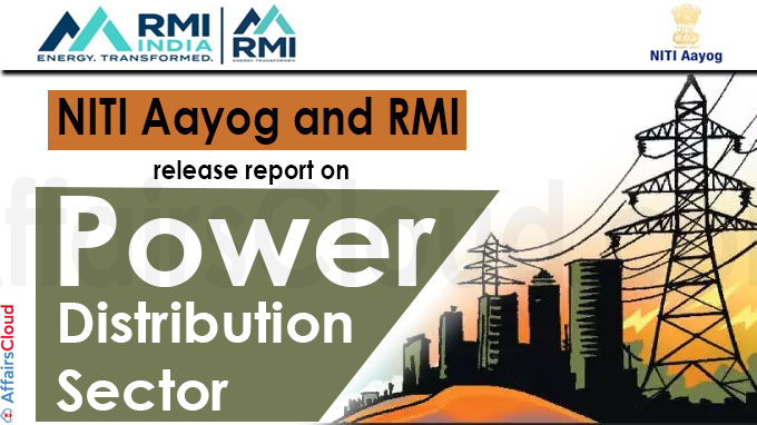 NITI Aayog and RMI release report on power distribution sector