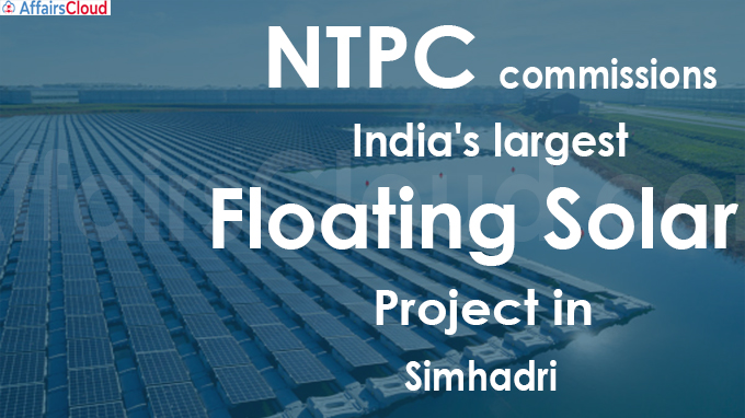 NTPC commissions India's largest floating solar project in Simhadri