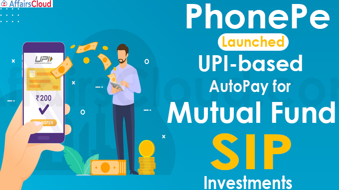 PhonePe Launches UPI-based AutoPay for Mutual Fund SIP Investments