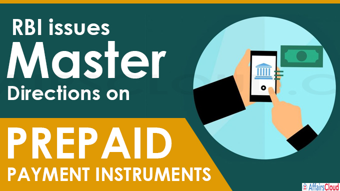 RBI issues Master Directions on Prepaid Payment Instruments
