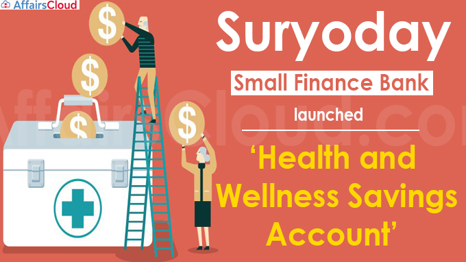 Suryoday Small Finance Bank launches 'Health and Wellness Savings Account'