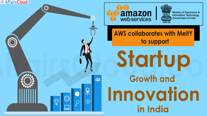 AWS collaborates with MeitY to support startup growth and innovation in India