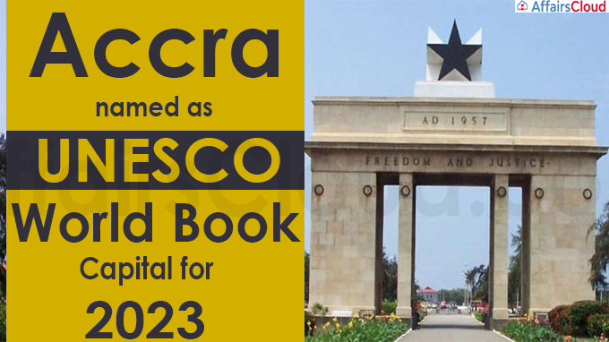 Accra named as UNESCO World Book Capital for 2023