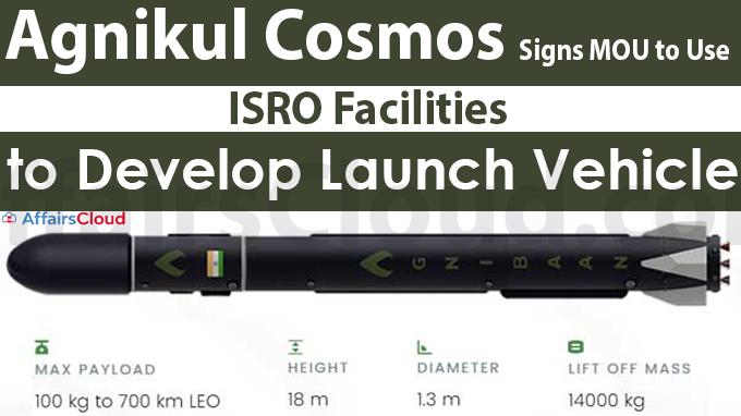 Agnikul Cosmos Signs MOU to Use ISRO Facilities to Develop Launch Vehicle