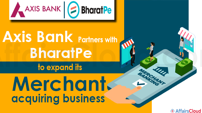 Axis Bank partners with BharatPe to expand its merchant acquiring business
