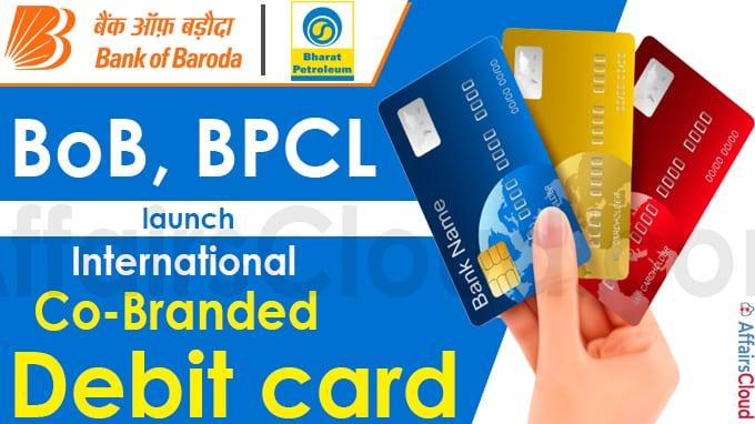 BoB, BPCL launch international co-branded debit card