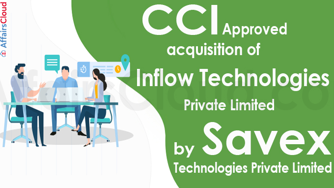 CCI approves acquisition of Inflow Technologies Private Limited