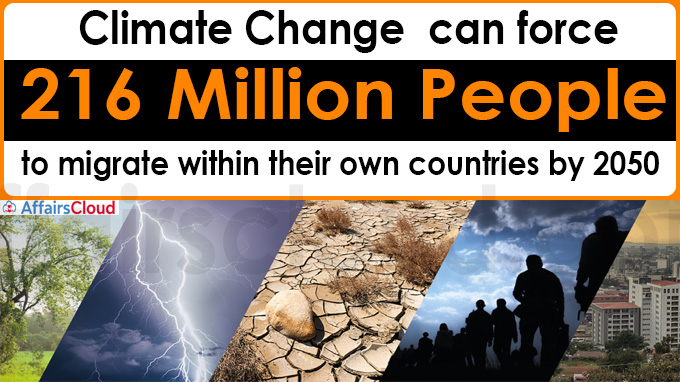 Climate change can force 216 million people