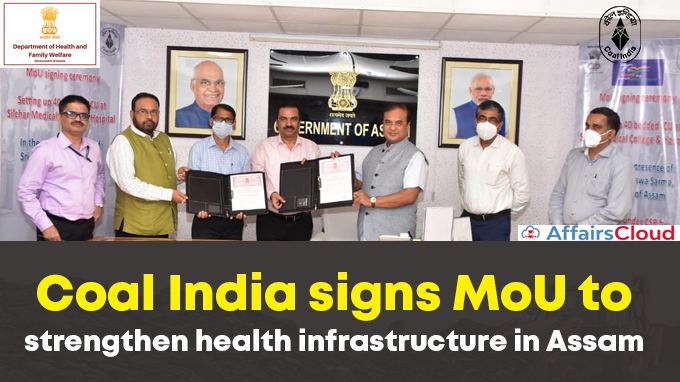 Coal-India-signs-MoU-to-strengthen-health-infrastructure-in-Assam - Copy