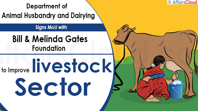 Department of Animal Husbandry and Dairying signs MoU with Bill & Melinda Gates Foundation