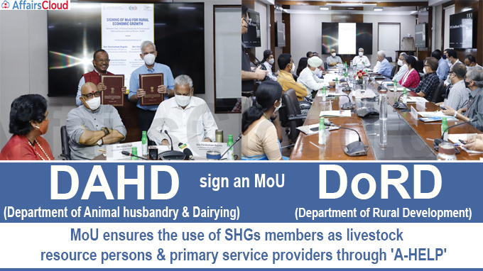 Department of Animal husbandry & Dairying (DAHD) & Department of Rural Development (DoRD) sign an MoU