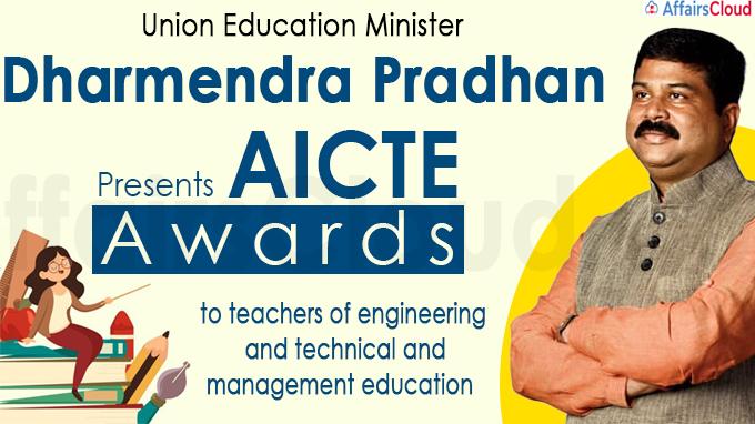 Dharmendra Pradhan presents AICTE awards