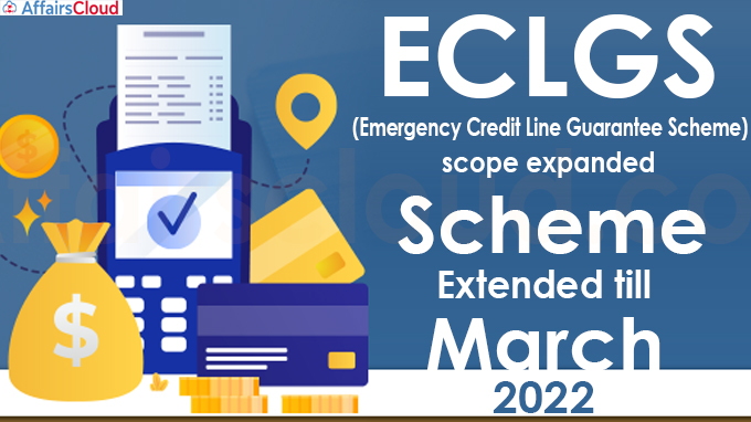 ECLGS' scope expanded, scheme extended till March 2022