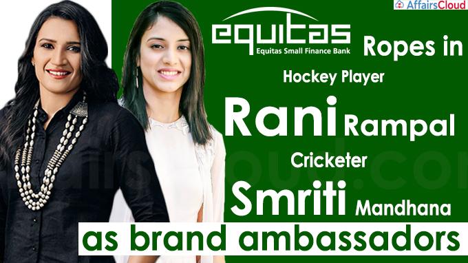 Equitas Small Finance Bank ropes in Rani Rampal, Smriti Mandhana as brand ambassadors