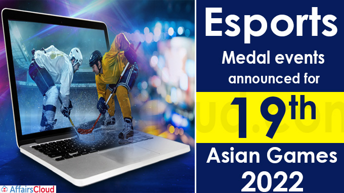 Esports medal events announced for 19th Asian Games 2022