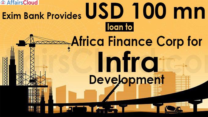 Exim Bank provides USD 100 mn loan