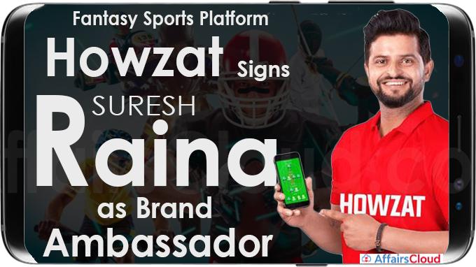 Fantasy sports platform Howzat signs Suresh Raina as brand ambassador