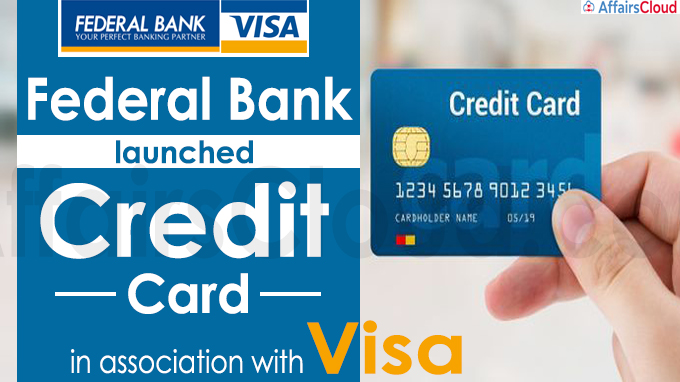 Federal Bank launches Credit Card in association with Visa