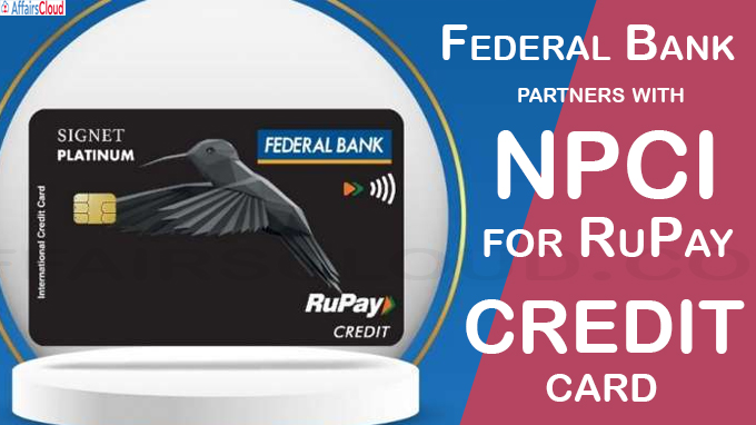 Federal Bank partners with NPCI for RuPay credit card
