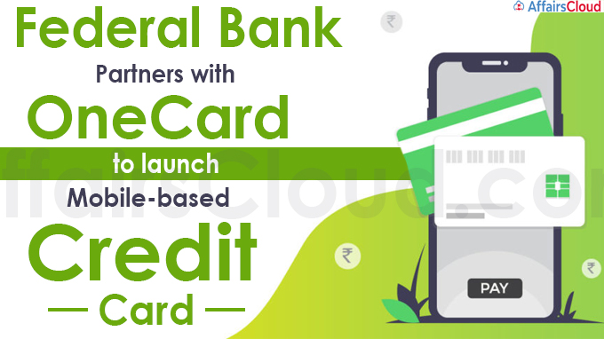 Federal Bank partners with OneCard to launch mobile-based credit card