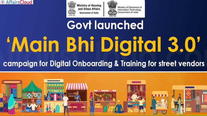 Govt launches 'Main Bhi Digital 3.0'