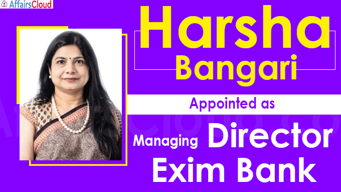 Harsha Bangari takes charge as Exim Bank chief