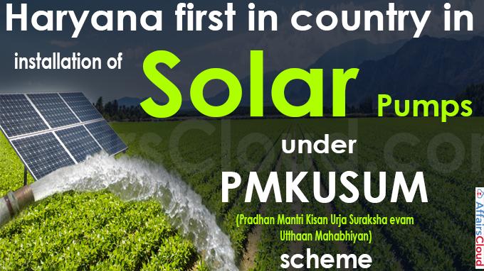 Haryana first in country in installation of solar pumps under PMKUSUM scheme