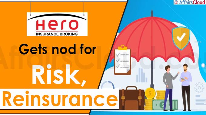 Hero Insurance Broking gets nod for risk, reinsurance