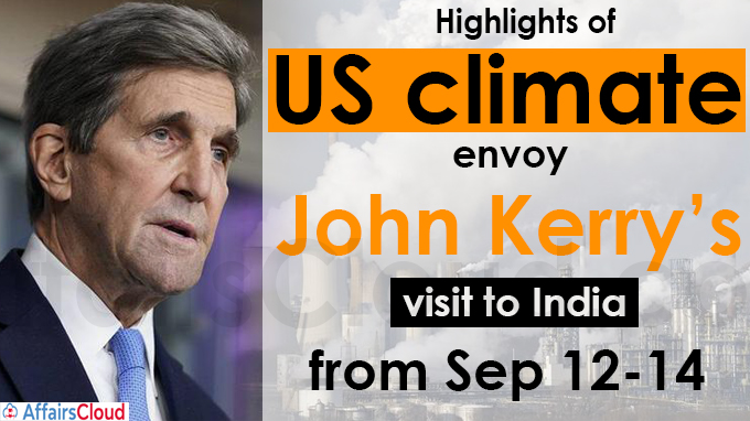 Highlights of US climate envoy John Kerry's visit to India