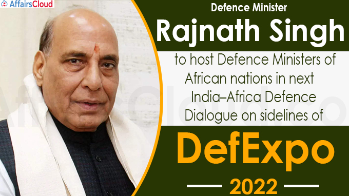 India–Africa Defence Dialogue to be held alongside every DefExpo