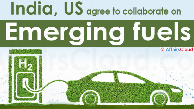 India, US agree to collaborate on emerging fuels