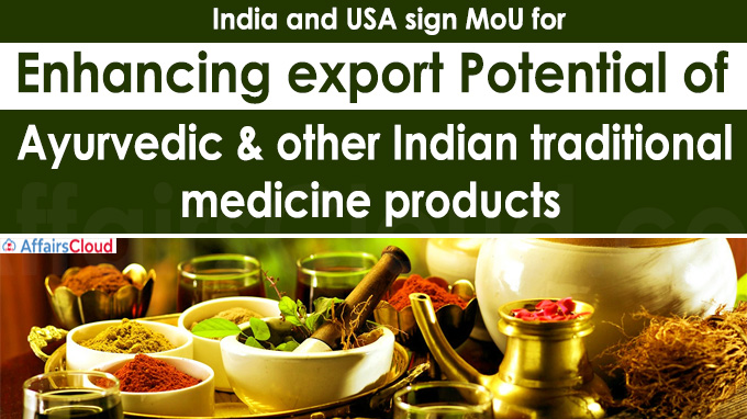 India and USA sign MoU for enhancing export potential of Ayurvedic