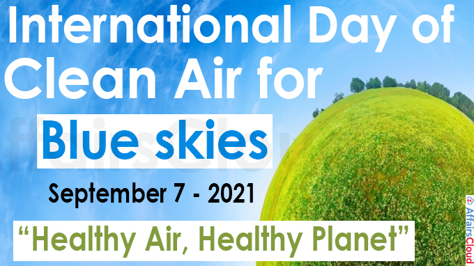 International Day of Clean Air for blue skies - September 7 2021