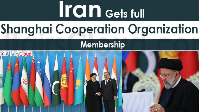 Iran gets full Shanghai Cooperation Organization membership