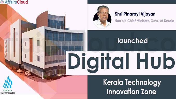 Kerala CM inaugurates Digital Hub