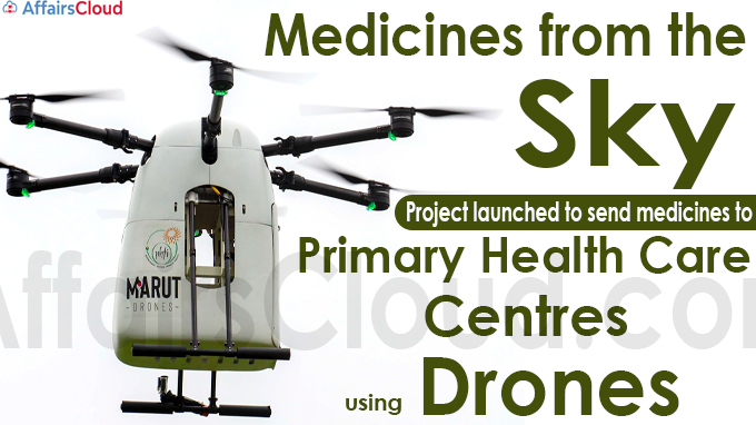 Medicines from the Sky' project launched