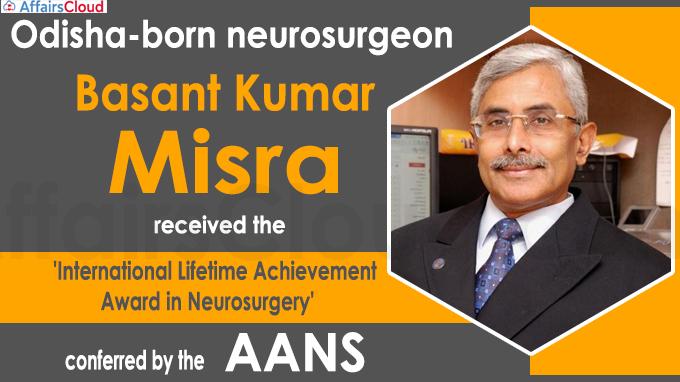 Odisha-born neurosurgeon Basant Misra receives prestigious AANS Award
