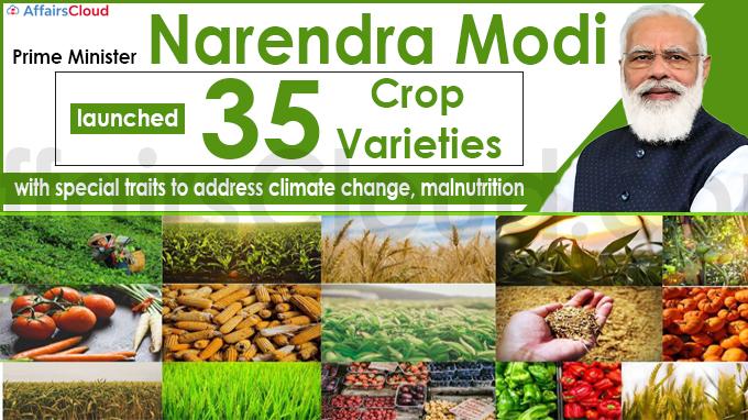 PM Modi launches 35 crop varieties
