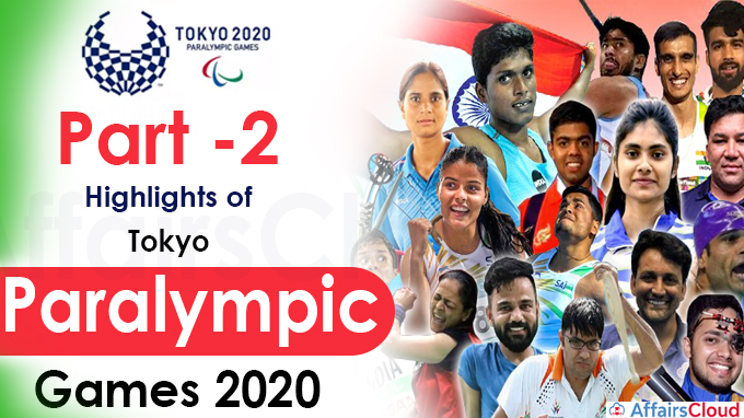 Part -2 Highlights of Tokyo Paralympic Games 2020