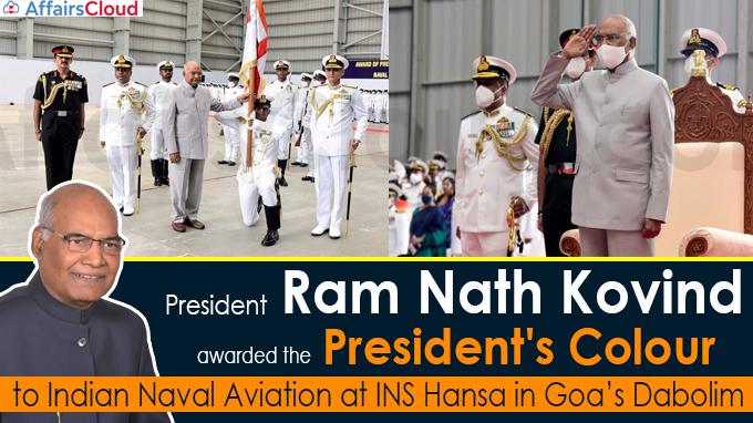 Prez Kovind presents President's Colour to Indian Naval Aviation at INS Hansa in Goa's Dabolim