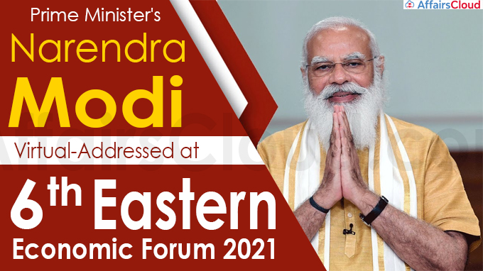 Prime Minister's Virtual-Address at 6th Eastern Economic Forum 2021