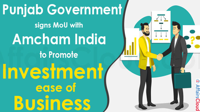 Punjab signs MoU with Amcham India to promote investment, ease of business