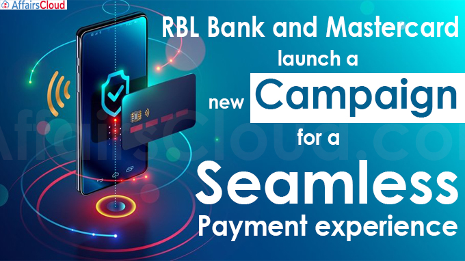 RBL Bank and Mastercard launch a new campaign for a seamless payment experience