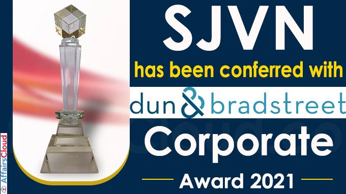 SJVN has been conferred with Dun & Bradstreet – Corporate Award 2021