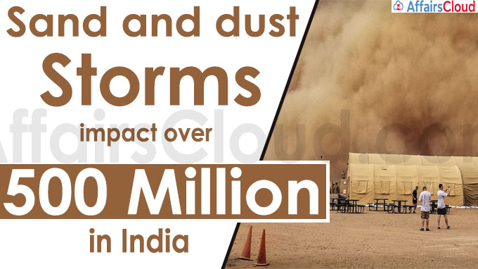 Sand and dust storms impact over 500 million in India