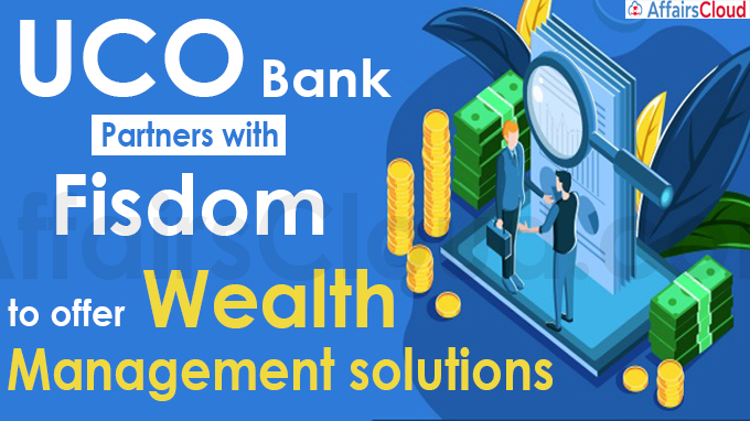 UCO Bank Partners with Fisdom to offer Wealth Management solutions