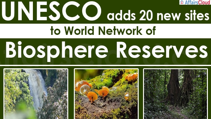 UNESCO adds 20 new sites to World Network of Biosphere Reserves