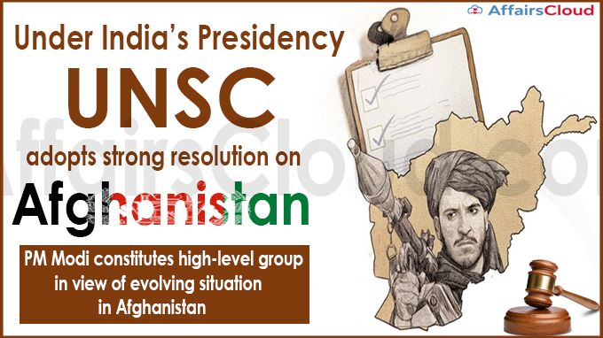 Under India's Presidency, UNSC adopts strong resolution on Afghanistan