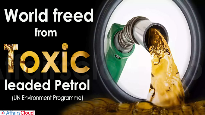 World freed from toxic leaded petrol