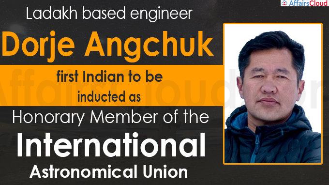 engineer Dorje Angchuk first Indian to be inducted as Honorary Member
